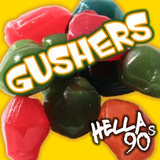 Hella 90s - Fruit Snacks - Ep 014
