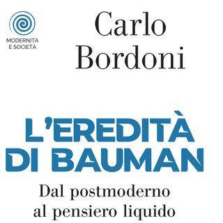 """Carlo Bordoni """"L'eredità di Bauman"""""""