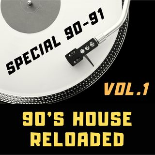 #22 - 90's House reloaded - special 90-91 vol.1