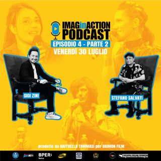 Ep. 4 IMAGinACTION PODCAST parte 2