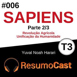 T3#006 Sapiens | Yuval Noah Harari