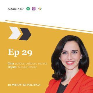 EP 29 - Cina: politica, cultura e società w/Alessia Paolillo