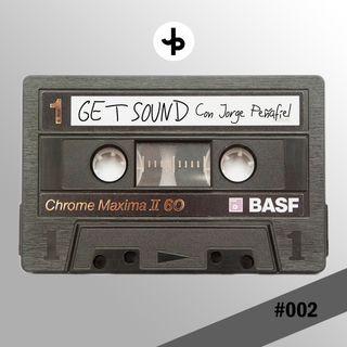 GET SOUND   #002