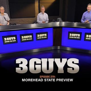 Morehead State Preview with Tony Caridi, Brad Howe and Hoppy Kercheval