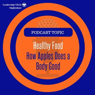 Healthy Food - How Apples Does a Body Good | Lakeisha McKnight | Fitness Friday
