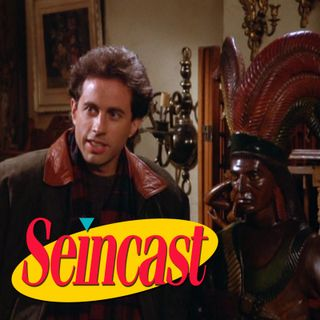 Seincast 074 - The Cigar Store Indian