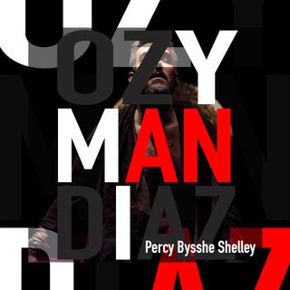 🕋 Ozymandias 🕋 - Percy Bysshe Shelley