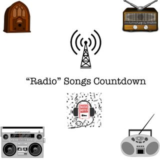 "Episode 45 - ""Radio"" Songs Countdown"