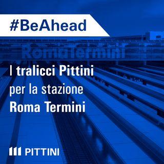 I tralicci Pittini per la stazione Roma Termini