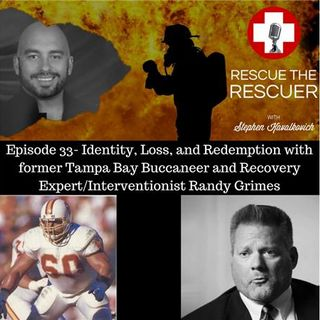 Episode 33- Former Tampa Bay Buccaneer and Recovery Expert