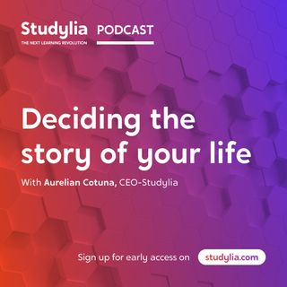 Deciding the story of your life