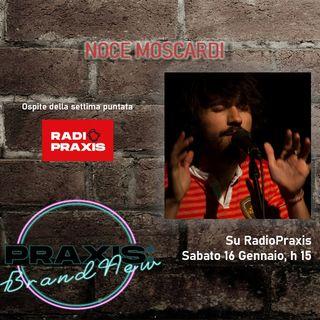 Noce Moscardi ospite di Praxis:BrandNew