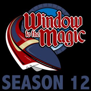WindowToTheMagic Podcast Show #092