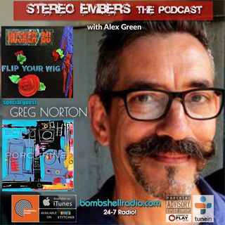Stereo Embers The Podcast: Greg Norton (Hüsker Dü, Porcupine)