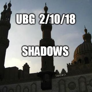 The Unpleasant Blind Guy : 2/10/18 - Shadows