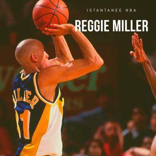 """ISTANTANEE NBA: Reggie """"The Killer"""" Miller"""