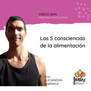 Ep. 064 - Las 5 consciencias de la alimentación con Diego San