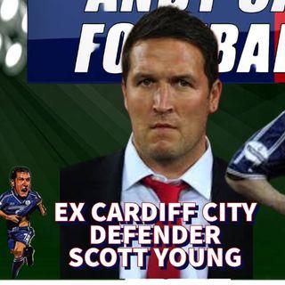 Scott Young | Cardiff City Legend | Original One Club Man | AC Footy Show S02E04