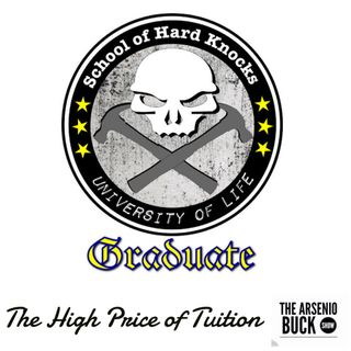 The University of Hard Knocks - Time To Become Graduates!