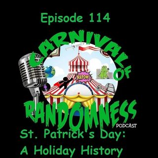 Episode 114 - St. Patrick's Day: A Holiday History