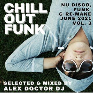 #134 - Chill ouf Funk & Remake - June 2021 vol.3