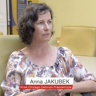 Anna Jakubek  - Arise Chicago Centrum Pracownicze