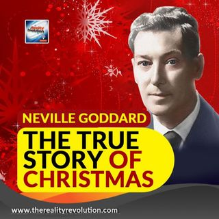 Neville Goddard The True Story Of Christmas