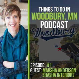 Things To Do In Woodbury MN Podcast EP 1: Shasha Interiors / Marsha Anderson