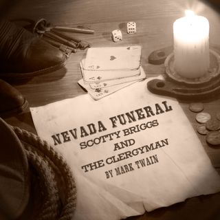Nevada Funeral - Scotty Briggs and the Clergyman by Mark Twain