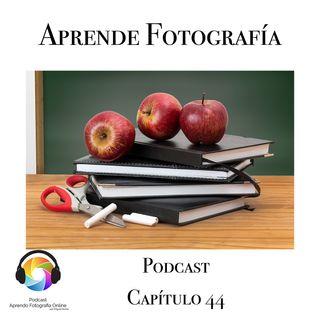Quiero que Aprendas Fotografía- Capítulo 44 Podcast -