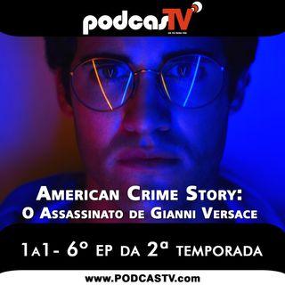 American Crime Story O Assassinato de Gianni Versace 2x06 - Série 1a1