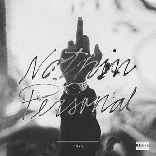 TD Hip Hop Radio: Showcasing - Cozz 'Nothin Personal' (Mixtape)