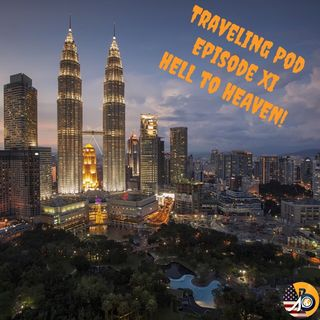 Traveling Pod: Episode XI - From Hell To Heaven