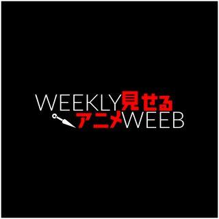 Weekly Weeb