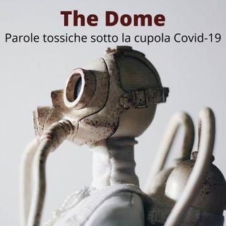 TheDome#3_Passeggiata (Ma la mamma e il sindaco vi mandano soli?)