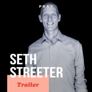 Seth Streeter - This Week on PRAY