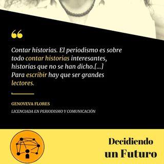 Estudiar Periodismo y Comunicación en la UNAM|| Genoveva Flores