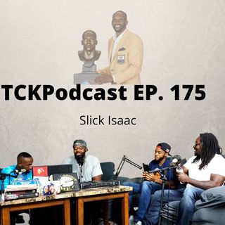 The Conceited Knowbody EP. 175 Slick Isaac