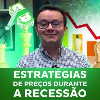 Estratégias de preços durante a recessão