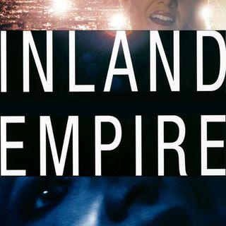 300th Episode / Inland Empire