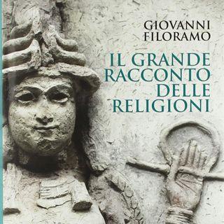 """Giovanni Filoramo """"Il grande racconto delle religioni"""""""