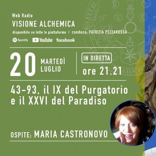 MARIA CASTRONOVO - 43-93, il IX del Purgatorio e il XXVI del Paradiso (2° Parte)