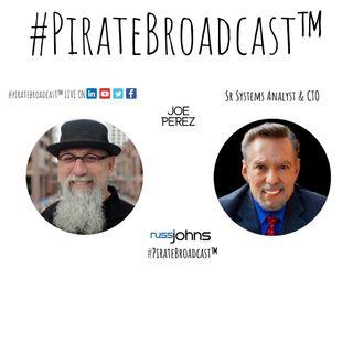 Catch Joe Perez on the #PirateBroadcast™