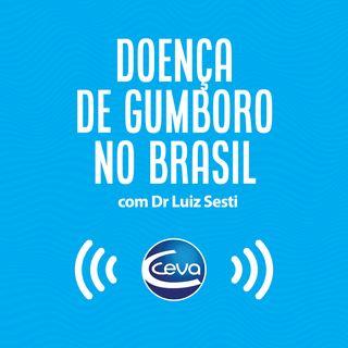 EP #1 - Doença de Gumboro no Brasil