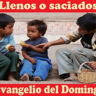 ¿Llenos o saciados? - Evangelio del 12/08/18 – Domingo XIX T. Ordinario – Jn. 6, 41-51