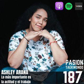 Ashley Arana: Lo más importante es la actitud y el trabajo