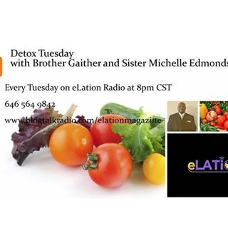 Detox Tuesday With Sister Michelle Edmonds And Brother Gaiter