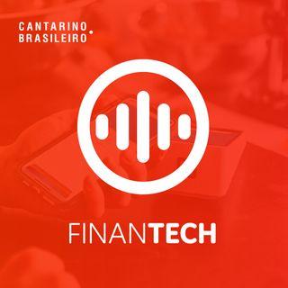Episódio #08 - O que é Open Banking - Finantech by Cantarino Brasileiro