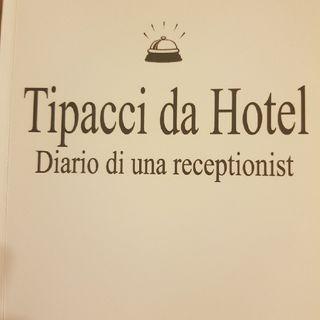 Gemma Formisano: Tipacci Da Hotel - Lunedi 14 Ottobre 2013