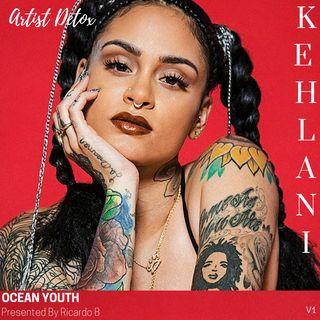 Kehlani-Artist Detox